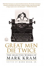 Great Men Die Twice - Mark Kram Lawdy Lawdy
